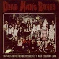 Dead Man\'s Bones - Dead Man's Bones