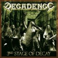 Decadence - The 3rd Stage Of Decay