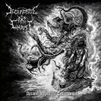 Decapitated Christ - Arcane Impurity Ceremonies