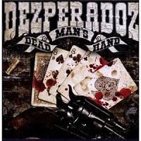 """Desperadoz - """"Dead Man´s Hand"""""""
