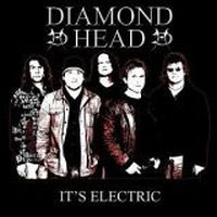 Diamond Head - It\'s Electric - Live