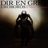 Dir En Grey - Uroboros – With The Proof In The Name Of Living... - At Nippon Budokan