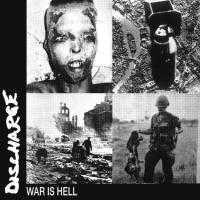 Discharge - War Is Hell / Disensitise (Reissues)