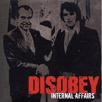 Disobey - Internal Affairs