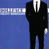 Dollface - Silent Rebellion