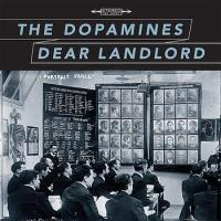 The Dopamines - Dear Landlord Split