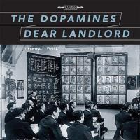 The Dopamines - Dear Landlord Split