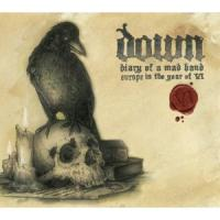 Down - Diary of a Mad Band