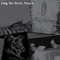 Drag The River - Primer