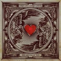 Dream On, Dreamer - Heartbound