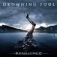Drowning Pool - Resilence