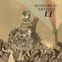 EF - Delusions Of Grandeur