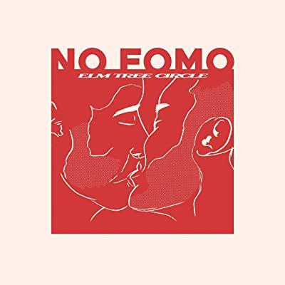 ELM TREE CIRLCE – NO FOMO