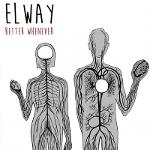 Cover von ELWAY - Better Whenever