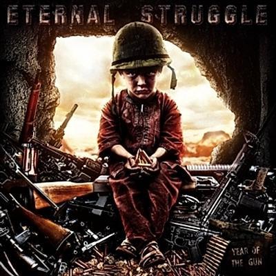ETERNAL STRUGGLE – Year Of The Gun