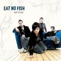 Eat No Fish - Make It Home