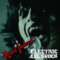 Electric Eel Shock - Sugoi Indeed