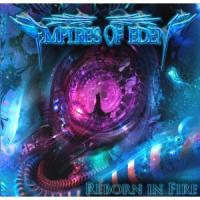 Empires Of Eden - Reborn In Fire