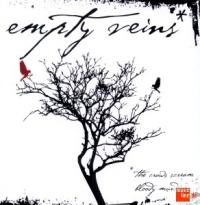 Empty Veins - The Crows Scream Bloody Murder