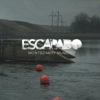 Escapado - Montgomery Mundtot
