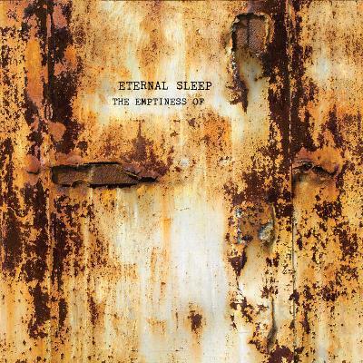 ETERNAL SLEEP - The Emptiness Of