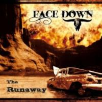 Face Down (FRA) - The Runaway