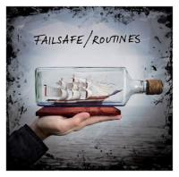 Failsafe - Routines