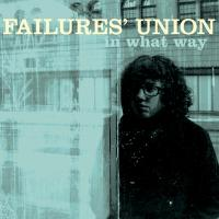 Failure's Union - In What Way