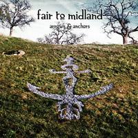 Fair To Midland - Arrows & Anchors
