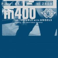 Filter - The Trouble with Angels