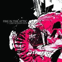 Fire In The Attic - Cum Grano Salis