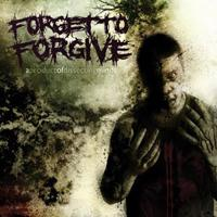 ForgetToForgive - A Product Of Dissecting Minds