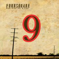 Four Square - Dial Nine For A Line
