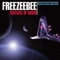 Freezeebee - Guitars Of Doom