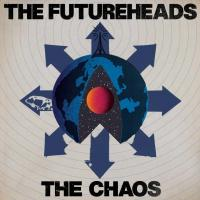 Futureheads - The Chaos