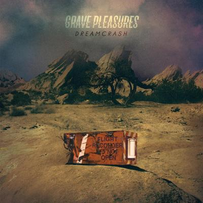 GRAVE PLEASURES – Dream Crash