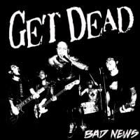 Get Dead - Bad News