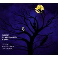 Gisbert Zu Knyphausen - Live im Konzerthaus Dortmund