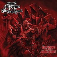 Grand Supreme Bloodcourt - Bow Down Before The Blood Court