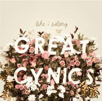 Great Cynics - Like I Belong