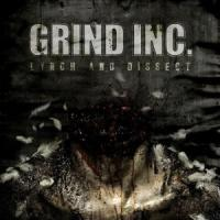 Grind Inc. - Lynch And Dissect