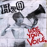 Cover von H2O - Use Your Voice