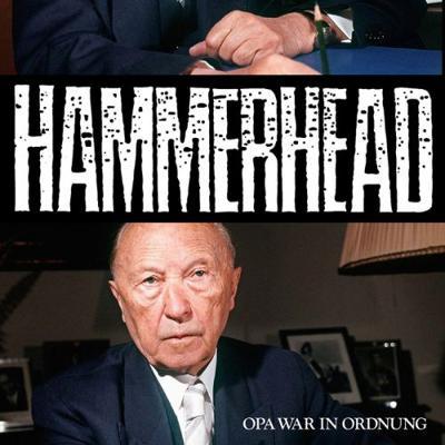 HAMMERHEAD - Opa War In Ordnung