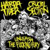 HÅRDA TIDER/ CRUCIAL SECTION - Unleash The Fucking Fury (SPLIT-7``)