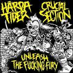 Cover von HÅRDA TIDER/ CRUCIAL SECTION - Unleash The Fucking Fury (SPLIT-7``)