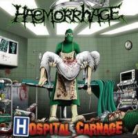 Haemorrhage - Carnage Hospitel