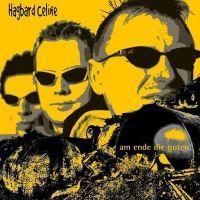 Hagbard Celine - Am Ende Die Guten