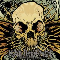 Hail! Hornet - Kill The Liars