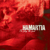 Hamartia - To Play The Part