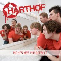 Harthof - Nichts Was Mir Gefällt